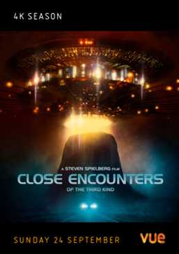 4K Season - Close Encounters of the Third Kind