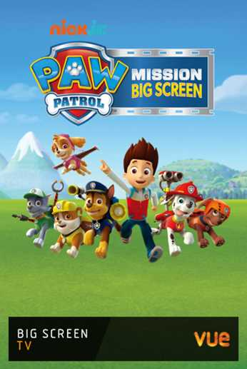 Paw Patrol - Mission: Big Screen
